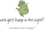 GREEN FUNNY CREATURE GOES BUMP IN THE NIGHT