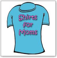 Shirts For Moms Gifts For Mothers