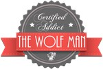 Certified The Wolf Man Addict