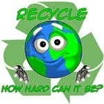 Recycle. How hard can it be?