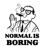 Normal is Boring 2