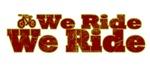 We Ride, We Ride...Bikes