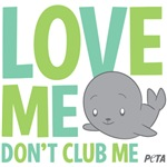 Love Me, Dont Club Me