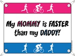 My Mommy is FASTER than my Daddy - DU