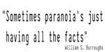 Paranoia...