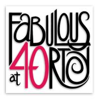 Fabulous at 40rty!