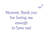 Mommy, thank you (blue)