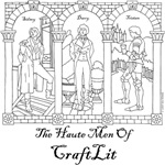 The Haute Men of CraftLit