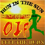 FEEL THE BURN- OIF ARMY