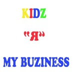 Kids are my business