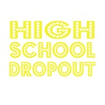 High School Dropout