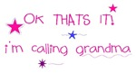 I'm Calling Grandma