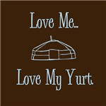 Love Me, Love My Yurt
