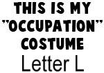 My Profession Costume: Letter L