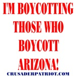 BOYCOTT THE ARIZONA BOYCOTTERS!