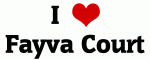 I Love Fayva Court