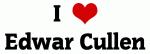 I Love Edwar Cullen