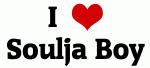 I Love Soulja Boy