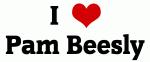 I Love Pam Beesly