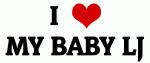 I Love MY BABY LJ