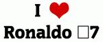 I Love Ronaldo #7