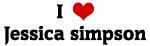 I Love Jessica simpson