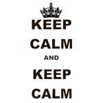 KEEP CALM AND KEEP CALM