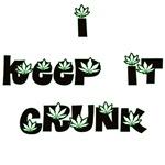 I KEEP IT CRUNK