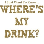 WHERE'S MY DRINK?