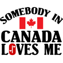 Somebody In Canada T-shirts
