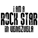 Rock Star In Venezuela T-shirts