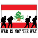 Lebanon War Is Not The Way