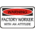 Factory Worker T-shirt, Factory Worker T-shirts