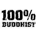 100% Buddhist T-shirt & Gift