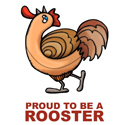 Proud To Be A Rooster T-shirts & Gifts