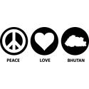 Peace Love Bhutan