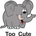 Too Cute Elephant