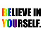Believe in Yourself (Rainbow)