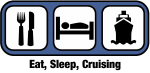 Eat, Sleep, Cruising