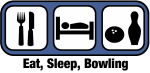 Eat, Sleep, Bowling