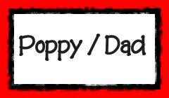 Poppy / Dad