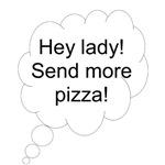 Send more pizza