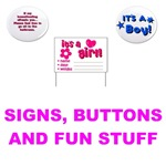 SIGNS, BUTTONS AND FUN STUFF