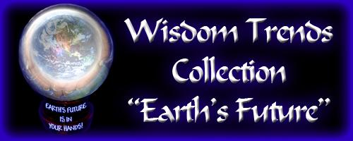 Wisdom - Earth's future is in your hands