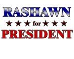 RASHAWN for president
