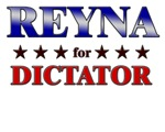 REYNA for dictator