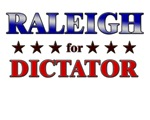 RALEIGH for dictator