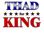 THAD for king