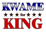KWAME for king