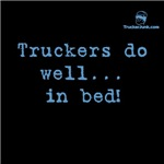 Truckers do well... in bed!